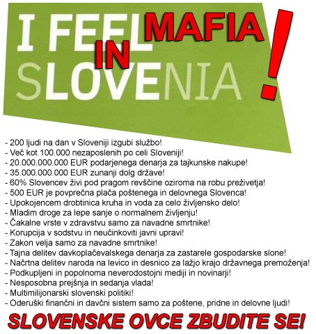 I feel mafia in Slovenia